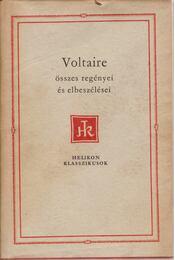 Voltaire összes regényei és elbeszélései - Voltaire - Régikönyvek