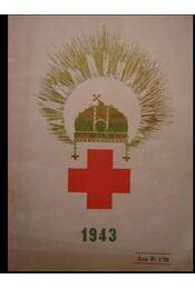 A Magyar Vöröskereszt naptára az 1943-as évre - Régikönyvek