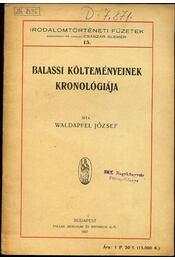 Balassi költeményeinek kronológiája - Waldapfel József - Régikönyvek