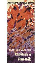 Repülnek a Vanessák - Walter,Georges - Régikönyvek