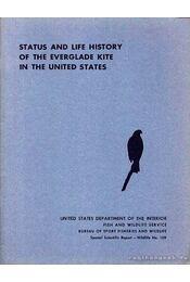 Status and wildlife history of the everglade kite in the united states (A Vöröskánya-populáció jelene és története az USA-ban) - Walter o. Stieglitz, Richard L. Thompson - Régikönyvek