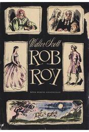Rob Roy - Walter Scott - Régikönyvek