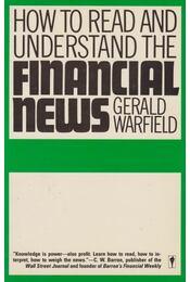 How to read and understand the Financial News - Warfield, Gerald - Régikönyvek