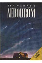 Aerodróm - Warner, Rex - Régikönyvek