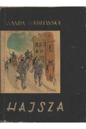 Hajsza - Wasilewska, Wanda - Régikönyvek