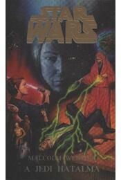A Jedi hatalma - Webster, Malcolm - Régikönyvek