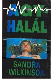 Agyhalál - Wilkinson Sandra - Régikönyvek