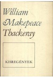Kisregények - William Makepeace Thackeray - Régikönyvek