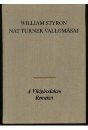 Nat Turner vallomásai - William Styron - Régikönyvek