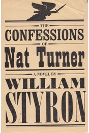 The Confessions of Nat Turner - William Styron - Régikönyvek
