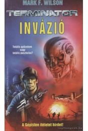 Invázió - Wilson, Mark F. - Régikönyvek