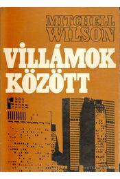 Villámok között - Wilson, Mitchell - Régikönyvek