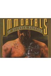 The Immortals of Science Fiction - WINGROVE, DAVID - Régikönyvek