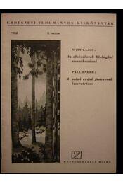 Az alsószintek biológiai vonatkozásai / A zalai erdei fenyvesek ismertetése - Régikönyvek