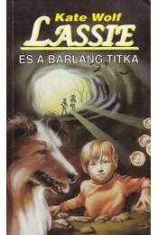 Lassie és a barlang titka - Wolf, Kate - Régikönyvek