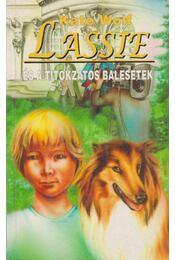 Lassie és a titokzatos balesetek - Wolf, Kate - Régikönyvek