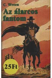 Az álarcos fantom - Wreen, C. - Régikönyvek