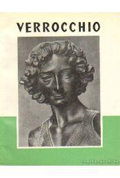 Verrocchio - Ybl Ervin - Régikönyvek