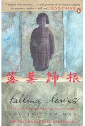 Falling Leaves - The True Story of an Unwanted Chinese Daughter - YEN MAH, ADELINE - Régikönyvek