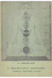 A Yóga-meditáció sajátosságai - Régikönyvek