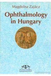 Ophthalmology in Hungary - Zajácz Magdolna - Régikönyvek