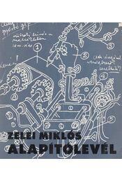 Alapítólevél - Zelei Miklós - Régikönyvek