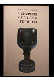 A Zempléni-hegység üveghutái - Régikönyvek