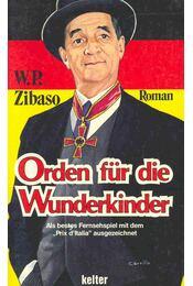 Orden für die Wunderkinder - ZIBASO, W, P, - Régikönyvek