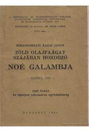 Zöld olajfaágat szájában hordozó Noé galambja - Régikönyvek
