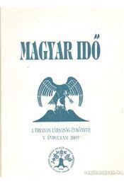 Magyar Idő 2003 - Zsigmondi Gábor-Döme Katalin, Kiss Dénes - Régikönyvek