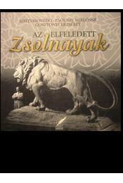 Az elfeledett Zsolnayak - Régikönyvek